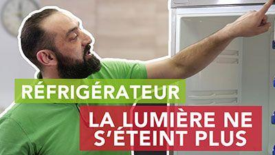 Pourquoi la lumière du réfrigérateur reste allumée et ne s'éteint plus ?