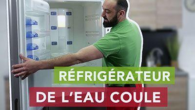 Pourquoi mon frigo coule ou fuit ?